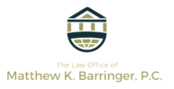 The Law Offices of Matthew K. Barringer